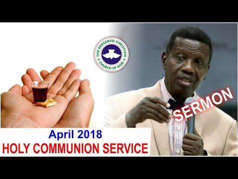 Pastor E.A Adeboye Sermon @ RCCG April 2018 HOLY COMMUNION SERVICE