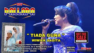 TIADA GUNA Wiwik Sagita New Pallapa Terbaru 2018