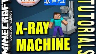 MINECRAFT - PS4 - X-RAY MACHINE  - TUTORIAL - PS3 / XBOX ONE - TU16 - TU17