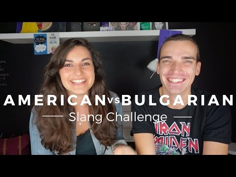 American vs Bulgarian Slang Challenge ft Emil Conrad!