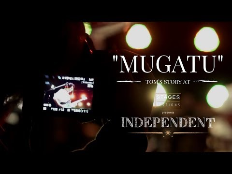 """Tom's Story - """"Mugatu"""" Live at Stages Sessions' INDEPENDENT"""