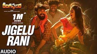 Jigelu Rani Full Song Rangasthalam Songs | Ram Charan, Samantha | Sukumar, Devi Sri Prasad