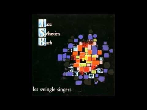 les swingle singers -  JAZZ SEBASTIEN BACH 1/23 - Fuga in REm da L'Arte della Fuga BWV 1080 (1963)