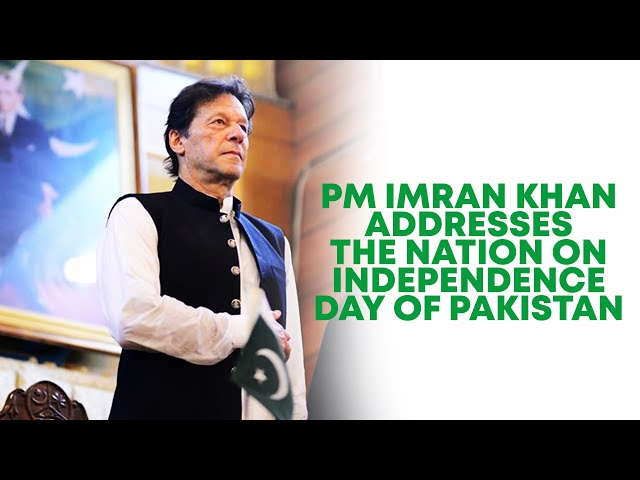 PM Imran Addresses The Nation On Independence Day