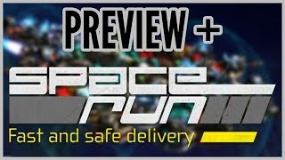 Preview + Space Run