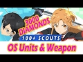 [SAO:MD] 3000 Diamonds, 100 Scouts for OS Units, OS Weapons - Ordinal Scale