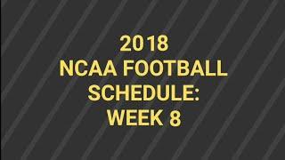2018 NCAA Football Schedule: Week 8 - Glass Turf