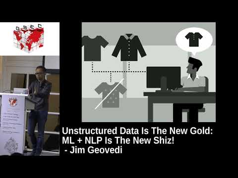 #HITBGSEC 2017 CommSec D2 - Unstructured Data Is The New Gold: ML + NLP Is The New Shiz - J. Geovedi