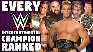 Every WWE Intercontinental Champion Ranked From WORST To BEST