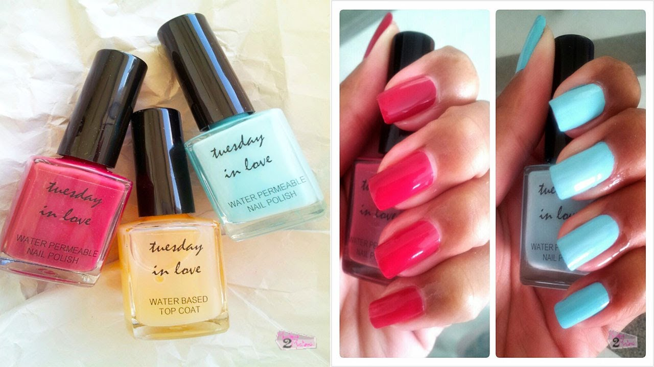 Tuesday In Love Water Permeable Nail Polish Review YouTube