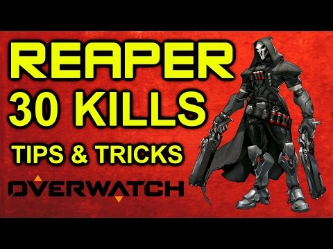 Overwatch - Reaper 30-3 Massacre! Reaper Tips and Tricks Guide (Overwatch Reaper Gameplay)