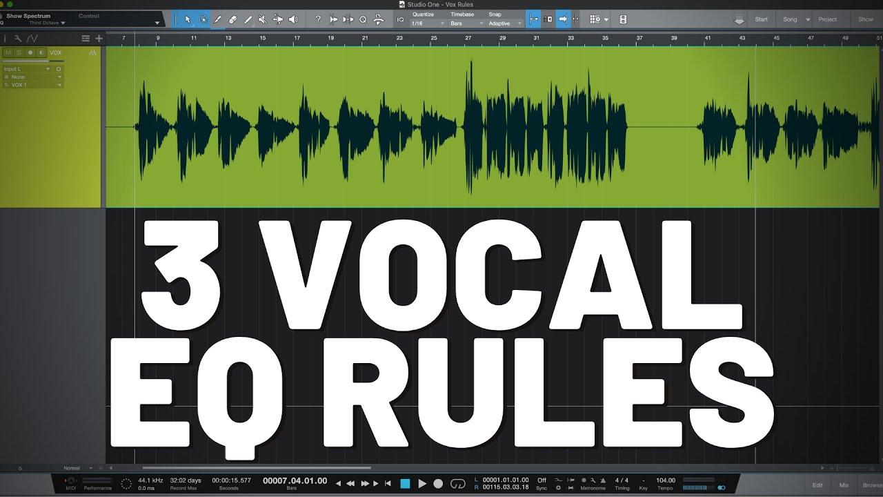 3 Vocal EQ Rules