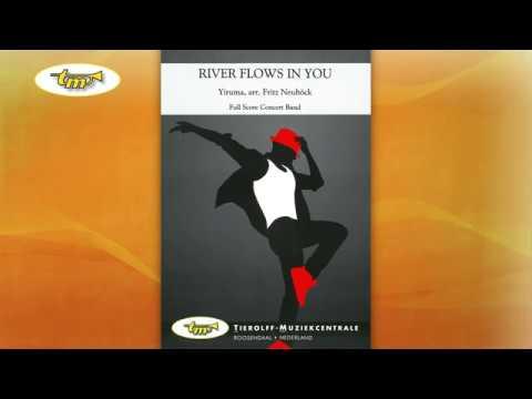 River Flows In You - Concert Band - Yiruma - Neuböck - Tierolff