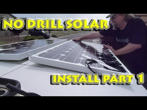 Solar Install Part 1: No Drill Solar Panel Install On Fiberglass RV Campervan Roof Using 3M VHB Tape