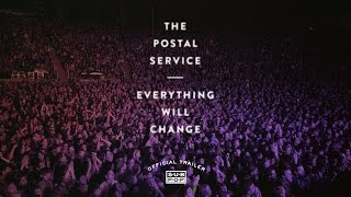 The Postal Service - Everything Will Change [OFFICIAL DVD TRAILER]