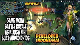 Game MOBA Battle Royale Buatan INDONESIA! Wajib COBA! (Android/iOS)