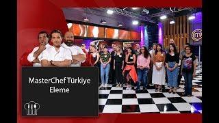 MasterChef Türkiye | 1.Bölüm | Eleme