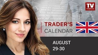 InstaForex tv news: Trader's calendar for August 29-30: Is there compelling evidence for recession in US?