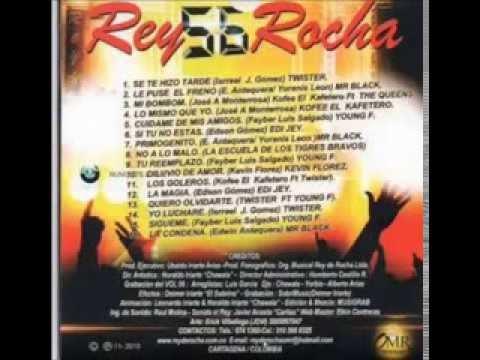 Me Puso El Freno- Mr Black [[Rey De Rocha Vol. 56]]