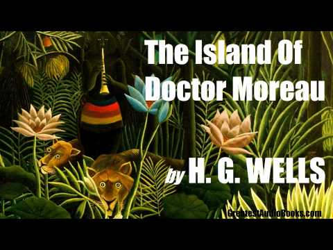 THE ISLAND OF DOCTOR MOREAU by H.G. WELLS - FULL AudioBook | Greatest AudioBooks