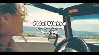 Fidel Wicked - Love peace devotion [Radio Edit]