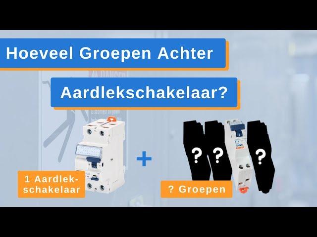 Hoeveel Groepen Achter een Aardlekschakelaar? Aardlekbeveiliging - GewissElektro