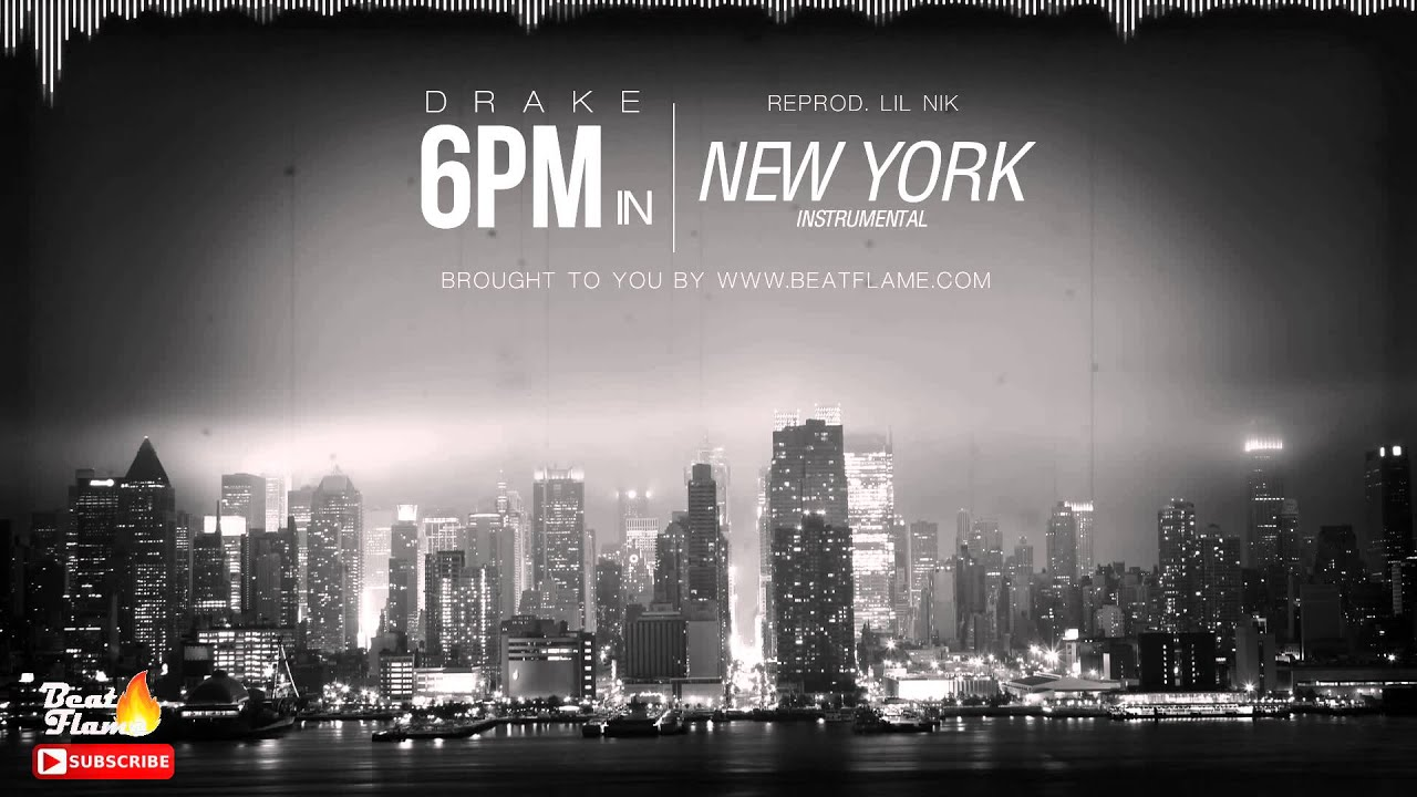 Drake - 6PM In New York Instrumental (Absolute Flame ...