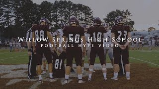we-fight-for-our-brothers-willow-springs-football-hype-video