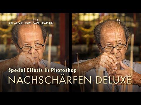 Special Effects in Photoshop: Nachschärfen Deluxe
