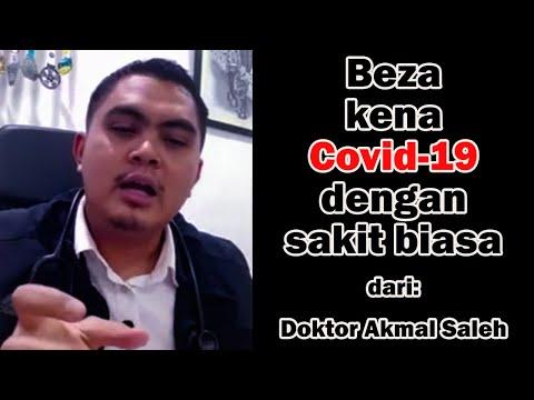 Beza Covid-19 Dengan Sakit Biasa Yang Lain Dari Doktor Akmal Saleh