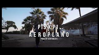 PTS x P1 - Aeroplano (Official 4K Video) [Prod. CertiBeats] YouTube Videos