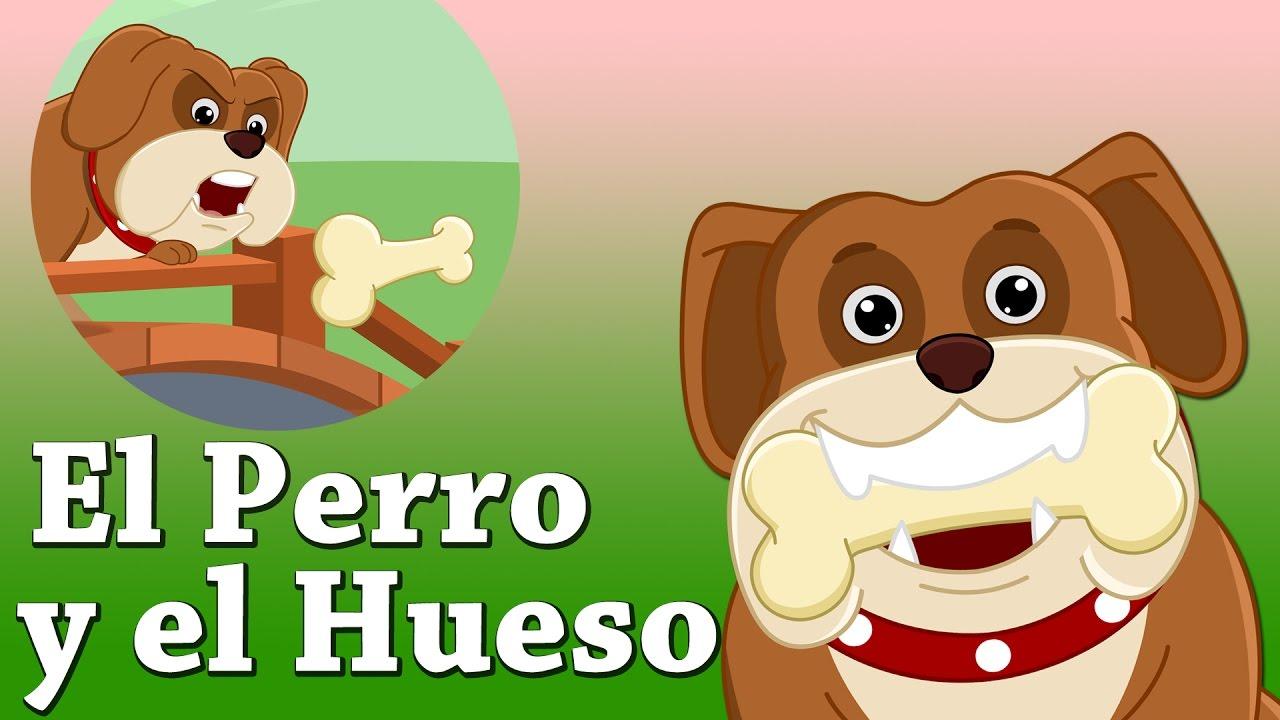 Cuentos Infantiles Para Dormir En Español El Perro Y El Hueso