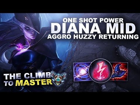 ONE SHOT POWER! DIANA MID! AGGRO HUZZY RETURNING! - Climb to Master | League of Legends