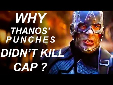 Why Thanos' Punches Did Not Kill Captain America In Endgame?