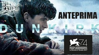 DUNKIRK di Christopher Nolan | Anteprima Venezia 74