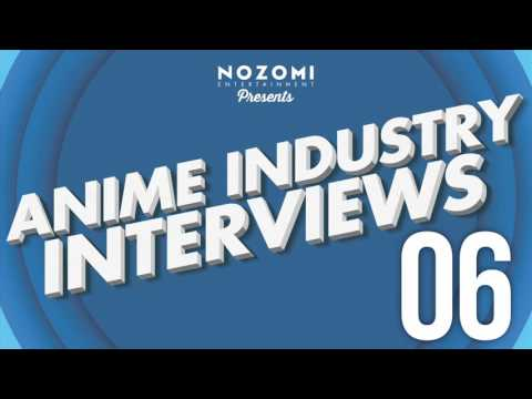 Anime Industry Interviews Episode 6: Director / Producer Carl Macek
