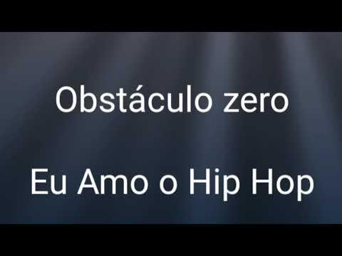 obstáculo-zero---eu-amo-o-hip-hop-(-vídeo-oficial)