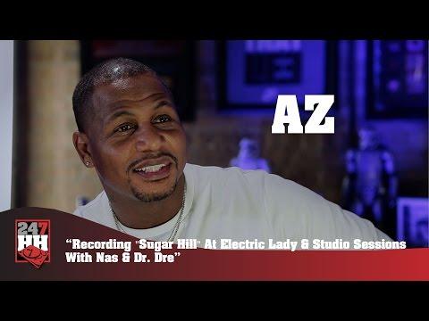 AZ  Recording Sugar Hill At Electric Lady 247HH Exclusive
