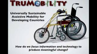 Assistive Mobility Devices for the Disabled in Developing Co