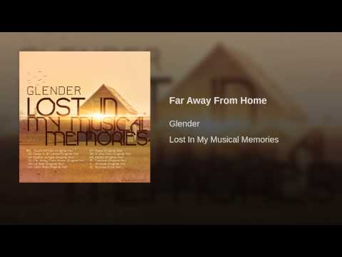 Far Away From Home - YouTube