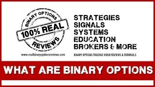 What are Binary Options? Full Explanation and Basic Trading Strategies!
