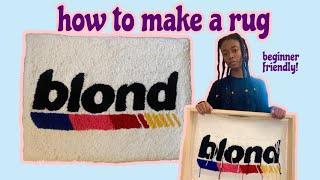 PUNCH RUG 101: how to make a rug from start to finish (easiest method)