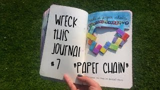 "Wreck this journal/ Destroza este diario #7 ""Paper chain"" ~MemoriasDeTinta"