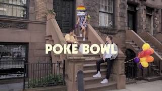 Radiant Children - Poke Bowl (Official Video)