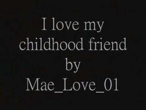 miss you like crazy i love my childhood friend youtube