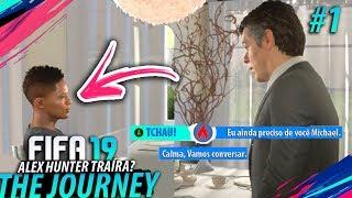 FIFA 19 THE JOURNEY #01 - Hunter voltou TRAÍRA?!! (Gameplay em Português PT-BR)