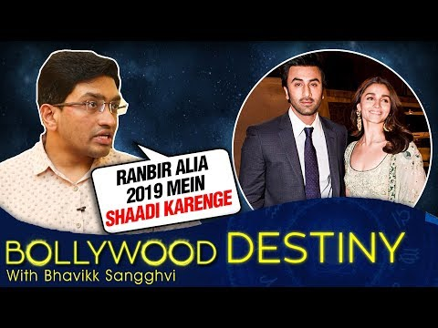 Ranbir Kapoor And Alia Bhatt Marriage In 2019? | Bollywood Destiny With Bhavikk Sangghvi