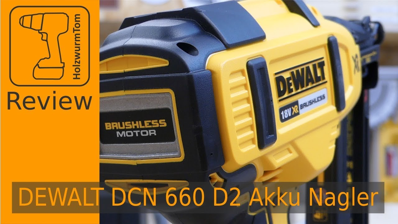 Review - DeWALT 18 Volt Akku Nagler DCN 660 - YouTube