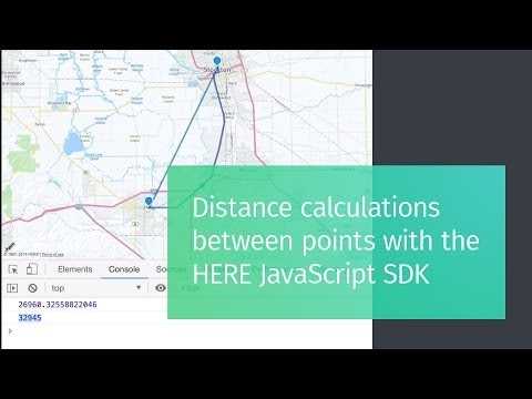 Distance Calculations Between Points With The HERE JavaScript SDK