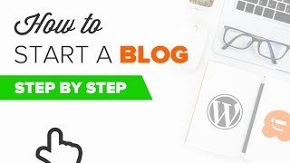 How to Start a WordPress Blog The RIGHT WAY - Beginners Guide (Step by Step)